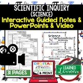 Science Inquiry, Scientific Method Guided Notes and PowerP