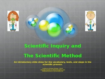 Science Inquiry Vocabulary, Tools, and the Scientific Method Power Point