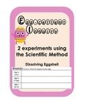 Science Inquiry Experiment-Dissolving Eggshell, Egg Membranes Scientific Method