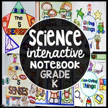 Kindergarten Science Interactive Notebook