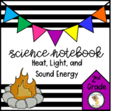 Effects of Heat, Light, and Sound Energy (2nd Grade Notebook)