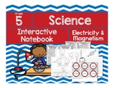 Science Interactive Notebook: Electricity & Magnetism