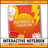 Electricity and Magnetism Science Interactive Notebook - Distance Learning