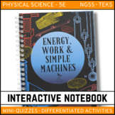 Energy, Work & Simple Machines Science Interactive Notebook - Distance Learning