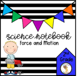 Force and Motion (2nd Grade Notebook)