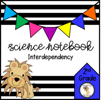 Interdependency (2nd Grade Notebook)