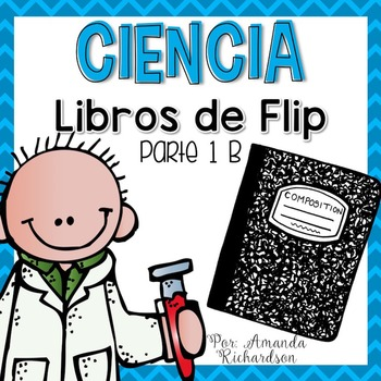 Science Interactive Notebook - Part 1b (SPANISH)