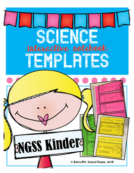 Science Interactive Notebook Templates aligned to Kinderga