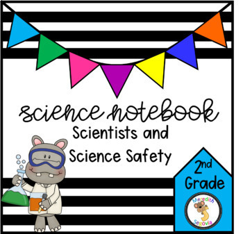 Scientists and Science Safety (2nd Grade Notebook)
