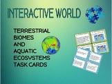 Science Interactive World Terrestrial Biome and Aquatic Ec