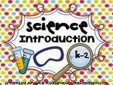 Science Introduction for K-2