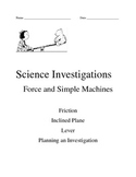 Science Investigations Force and Simple Machines