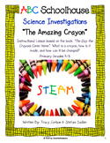 "Science Investigations - ""The Amazing Crayon"""