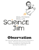Science Jim's Learn to Observe