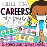 Science Jobs and Careers Warm Up Cards | Science As a Huma