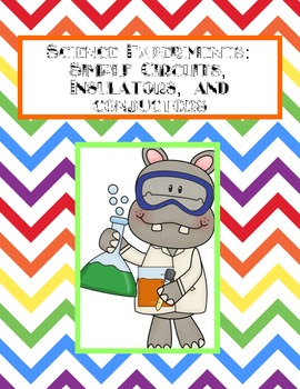 Science Journal: Simple Circuits, Insulators, and Conductors
