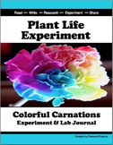 Plant Life Experiment - Colorful Carnations Using Scientific Method (STEM)