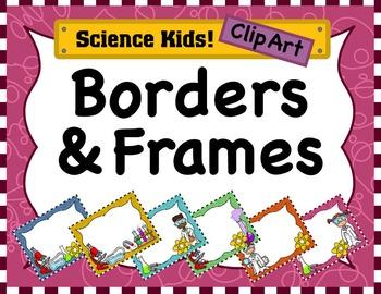 Science Kids Clipart: Borders & Frames - Set #1