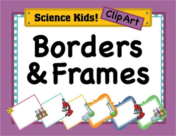 science kids clipart borders frames set 3 by science demo guy rh teacherspayteachers com free borders and frames clipart clip art borders and frames for school