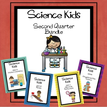 Science Kids... Second Quarter Bundle