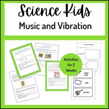 Science Kids... Unit 11 Music and Vibration