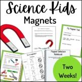 Science Kids... Unit 4 Magnets