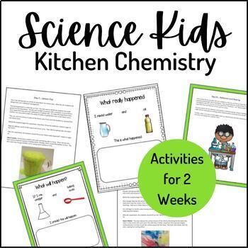Science Kids... Unit 5 Kitchen Chemistry