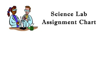 Science Lab Assignment Chart