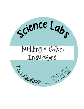 Science Lab: Building a Cooler to Teach Insulators