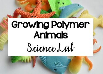Science Lab Report (Polymer Animals Lab + Blank Lab Organizer)