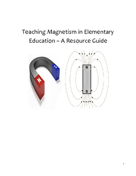 Science Lab Resource Guide - K - 6 - Magnetism