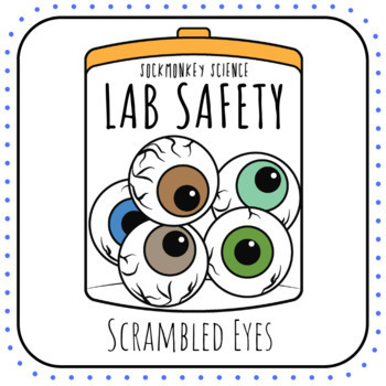 Science Lab Safety First Day of School Activity {SCRAMBLED EYES}