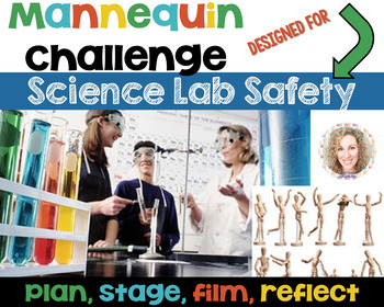 Science Lab Safety Mannequin Challenge