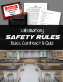 Science Lab Safety Rules, Contract & Quiz