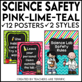 Science Safety Rules Posters in Pink, Lime, and Teal