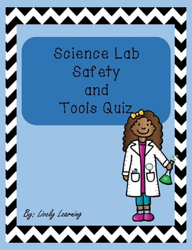Science Lab Safety and Tools Quiz
