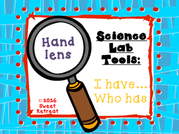 Science Lab Tools, I Have Who Has