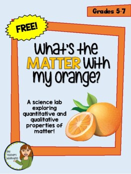 """Science Lab - """"What's the Matter with my Orange?"""""""