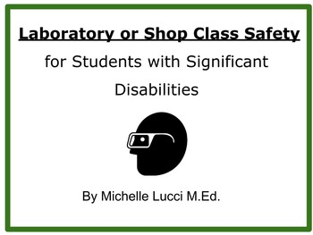 Science Lab or Shop Class  Safety for Students with Significant Disabilities