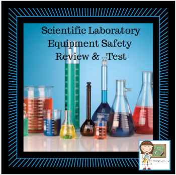 Science Laboratory Equipment Review - Test