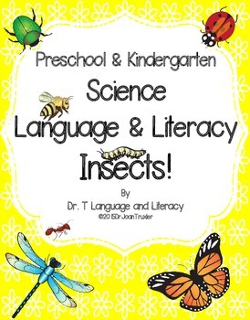 Science, Language, and Literacy: Insects! (PreK & Kdg)