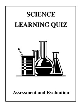 Science Learning Quiz - Assessment and Evaluation