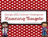 Kinder Science Learning Targets (for Georgia Standards of