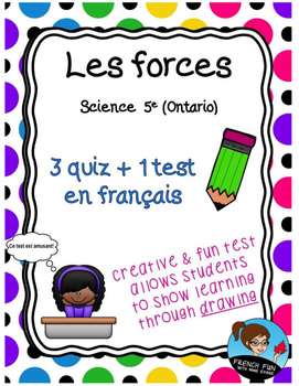 Science: Les forces: 3 Quiz + 1 Test  *FRENCH*