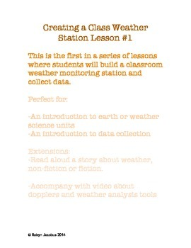 2nd/3rd Grade Science- Lesson plan for creating a class weather station