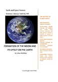 Science Literacy Activity #45 Formation of the Moon and It