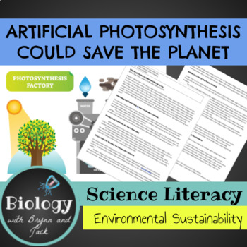 Science Literacy: Artificial Photosynthesis Could Save the Planet