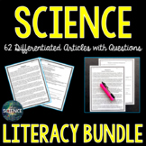 Science Literacy Bundle - 61 Differentiated Science Articles