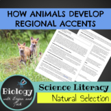 Science Literacy: How Animals Develop Regional Accents
