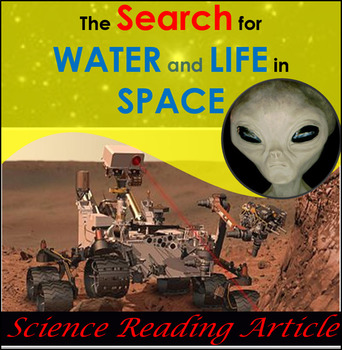 Science Literacy Reading Article - Water and Life:  Our Search in Space